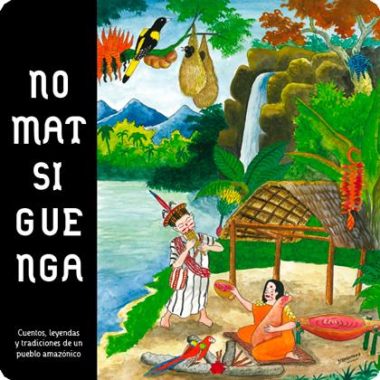 Nomatsiguenga, de Marta Anducas